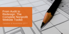 From Audit to Redesign: The Complete Nonprofit Website Toolkit