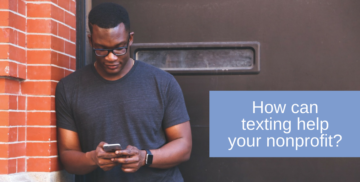 How can texting help your nonprofit?