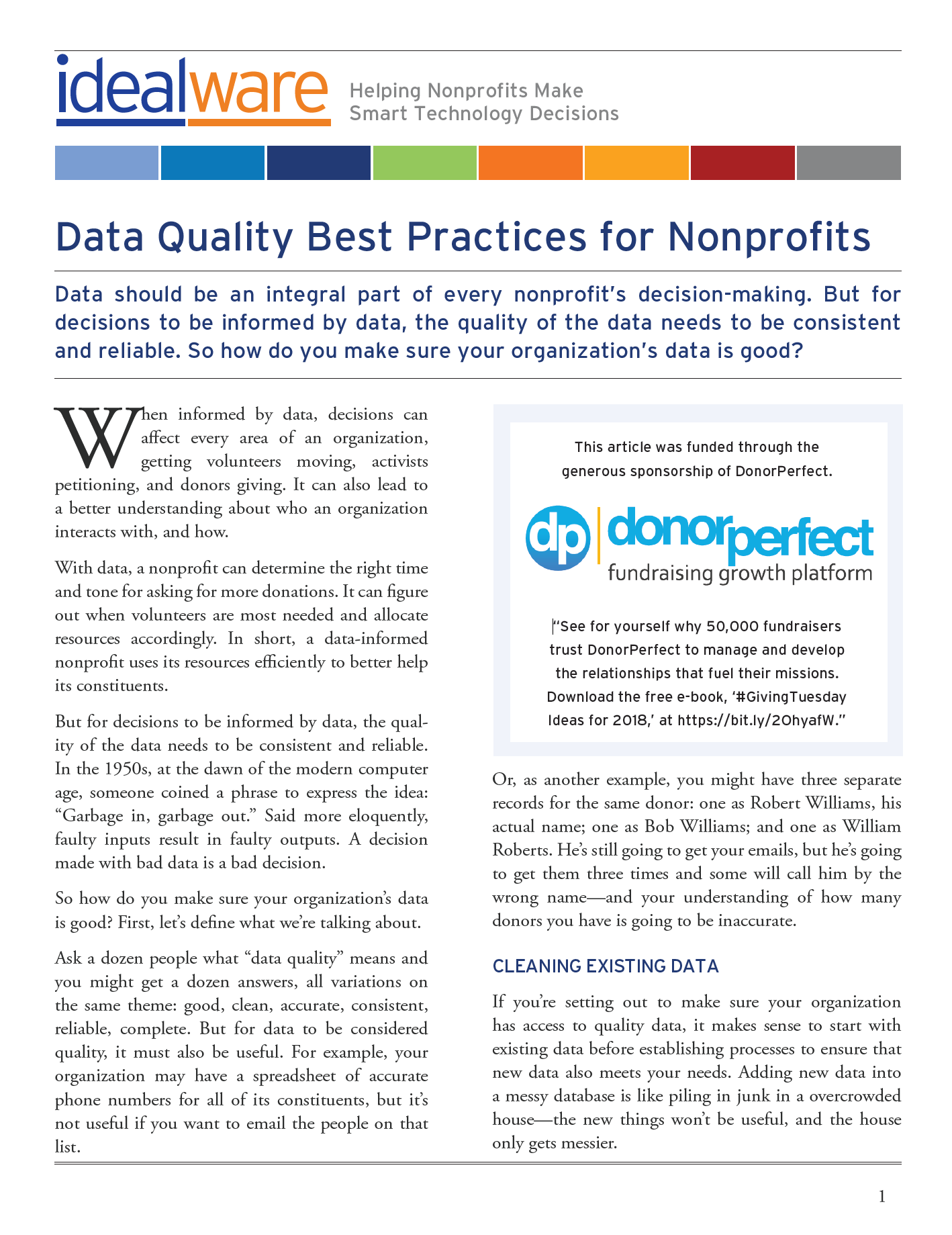 But For Decisions To Be Informed By Data The Quality Of The Data Needs To Be Consistent And Reliable What Does Good Data Look Like